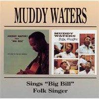 """Muddy Waters – Sings """"Big Bill"""" & Folk Singer"""