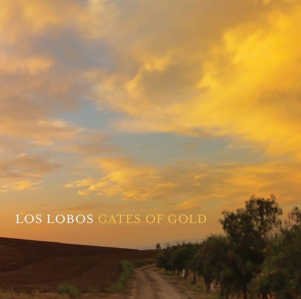 los_lobos_gates_of_gold