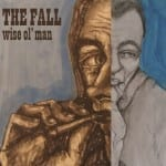 The-Fall-Wise-Ol-Man