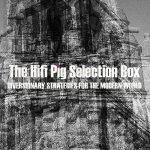 The Hifi Pig Selection Box June #2