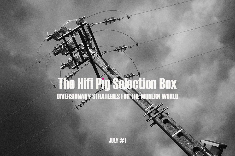 The HiFi Pig Selection Box July #1