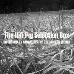 The HiFi Pig Selection Box August #1
